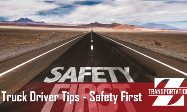 Truck Driver Tips : Safety First